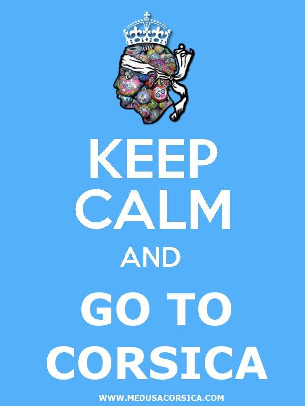 Keep Calm and Go to Corsica