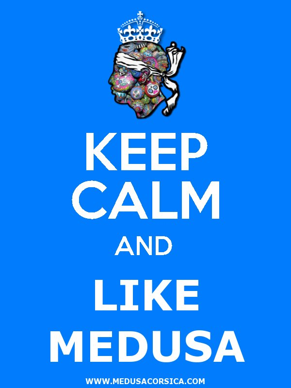 Keep Calm and Like Medusa
