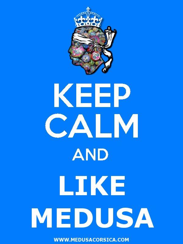 Keep Calm and Like Medusa